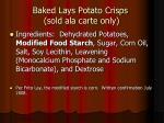 baked lays potato crisps sold ala carte only