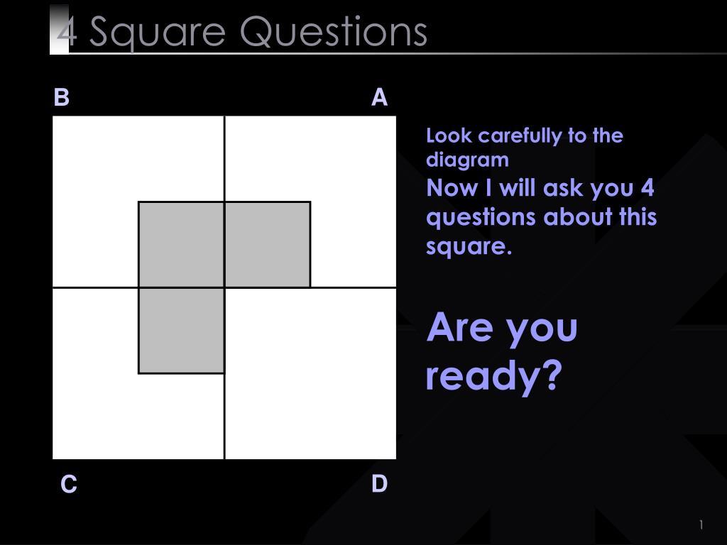4 square questions l.
