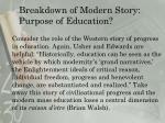 breakdown of modern story purpose of education