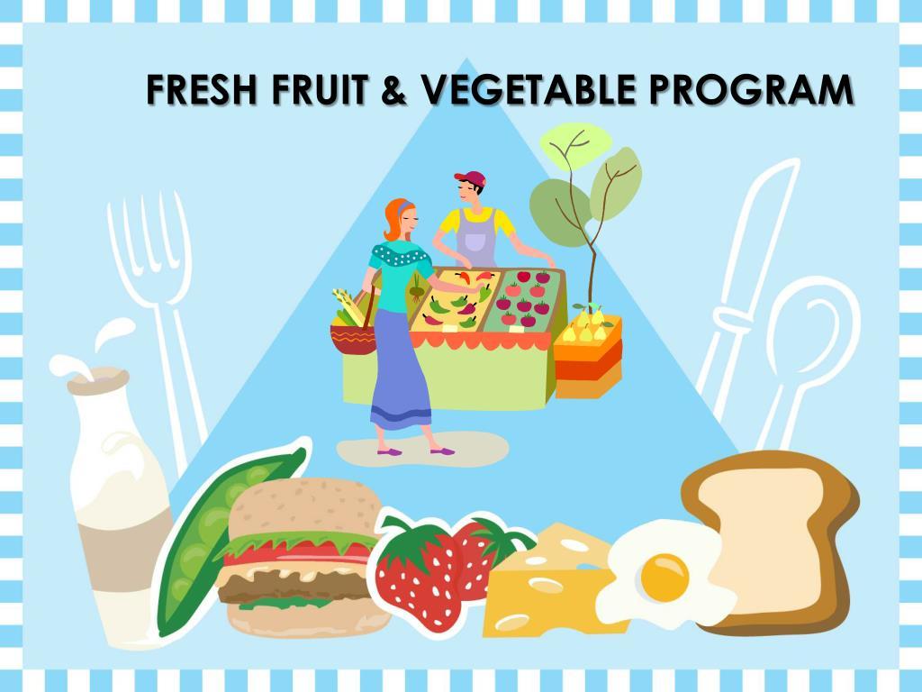fresh fruit vegetable program l.
