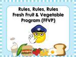 rules rules rules fresh fruit vegetable program ffvp