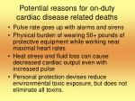 potential reasons for on duty cardiac disease related deaths