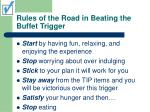 rules of the road in beating the buffet trigger10