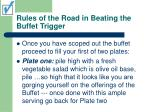 rules of the road in beating the buffet trigger7