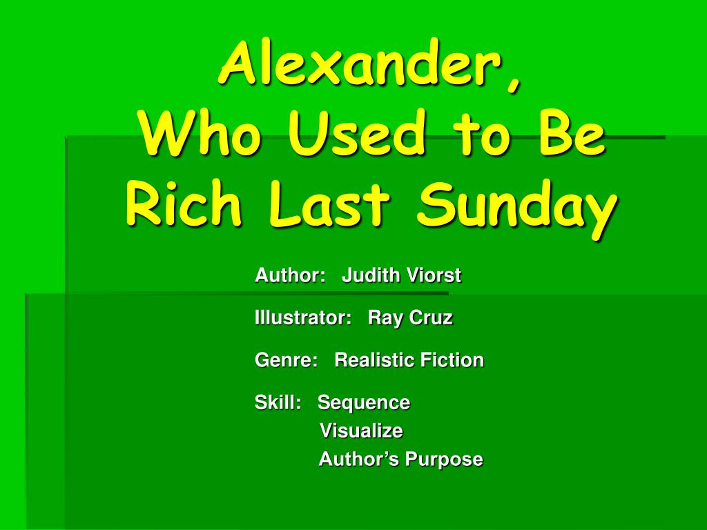 alexander who used to be rich last sunday l.