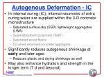 autogenous deformation ic