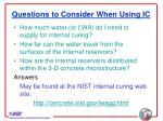 questions to consider when using ic