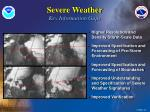 severe weather key information gaps