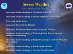 severe weather outstanding r d needs