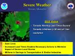 severe weather vision benefits