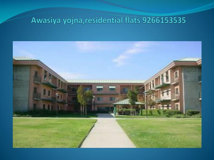 Awasiya yojna residential flats 92661535352