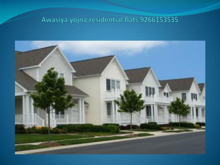 Awasiya yojna residential flats 92661535353