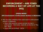 enforcement are fines becoming a way of life at the deq19