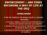 enforcement are fines becoming a way of life at the deq6