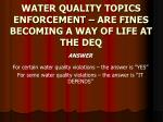 water quality topics enforcement are fines becoming a way of life at the deq2