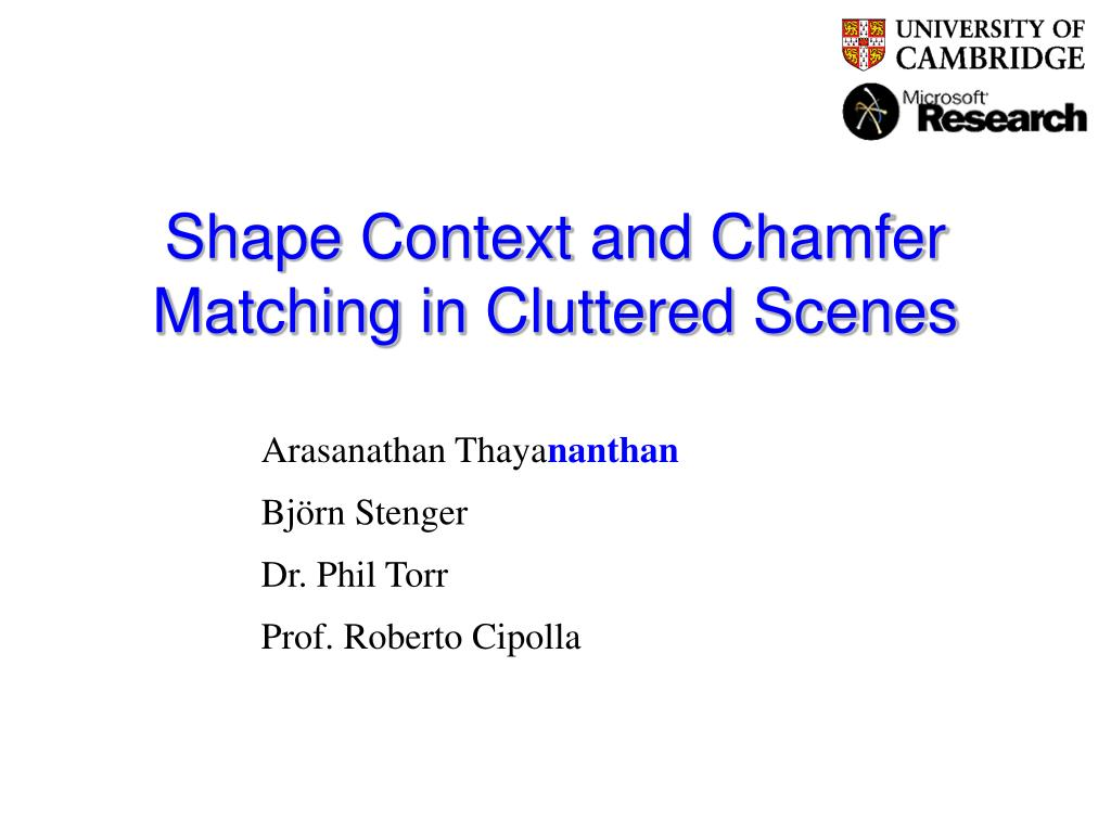 shape context and chamfer matching in cluttered scenes l.