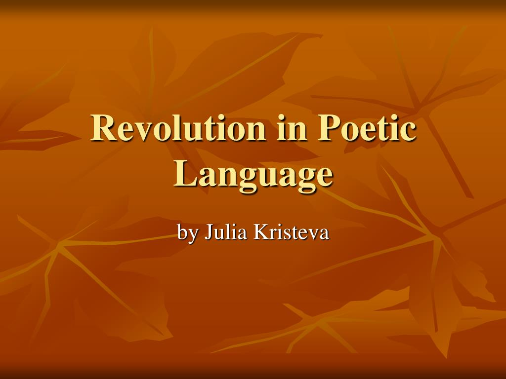 revolution in poetic language l.