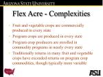 flex acre complexities