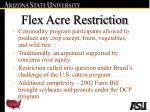 flex acre restriction