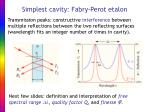 simplest cavity fabry perot etalon
