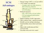 scm advantages