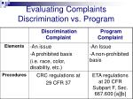 evaluating complaints discrimination vs program