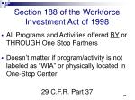 section 188 of the workforce investment act of 1998
