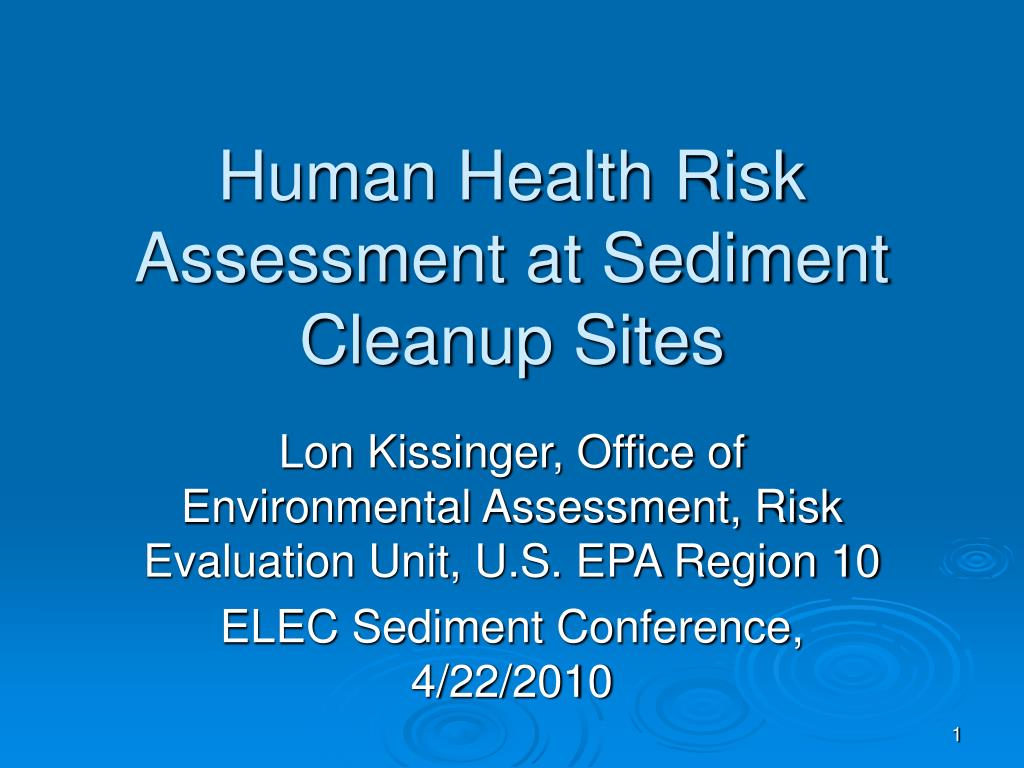 human health risk assessment at sediment cleanup sites l.