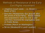 methods of resistance of the early civil rights movement