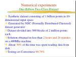 numerical experiments one billion two class dataset