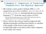 c example 2 comparison of traditional frequentistic and bayesian approach34