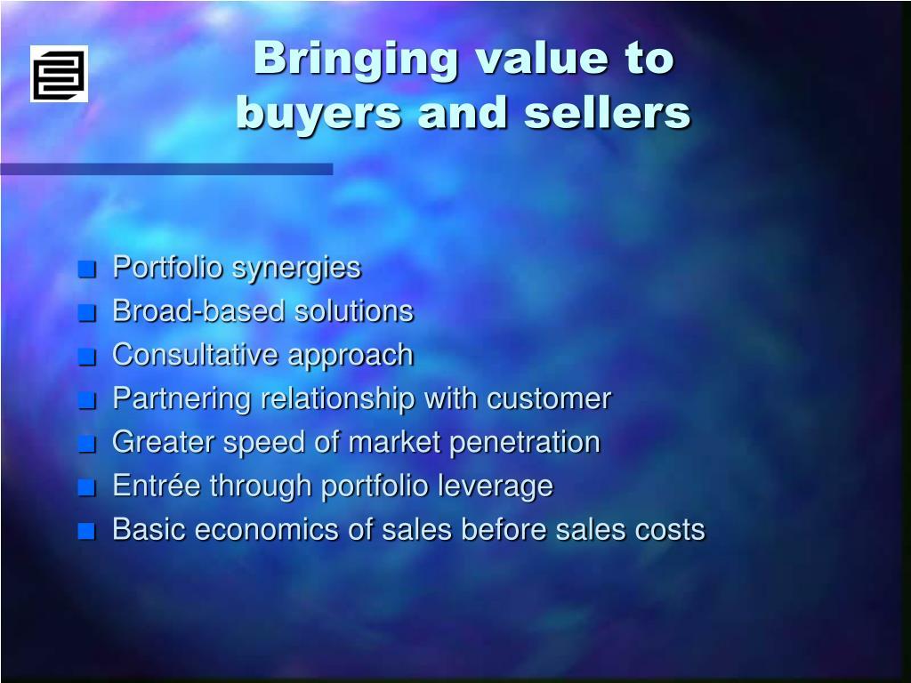 Bringing value to