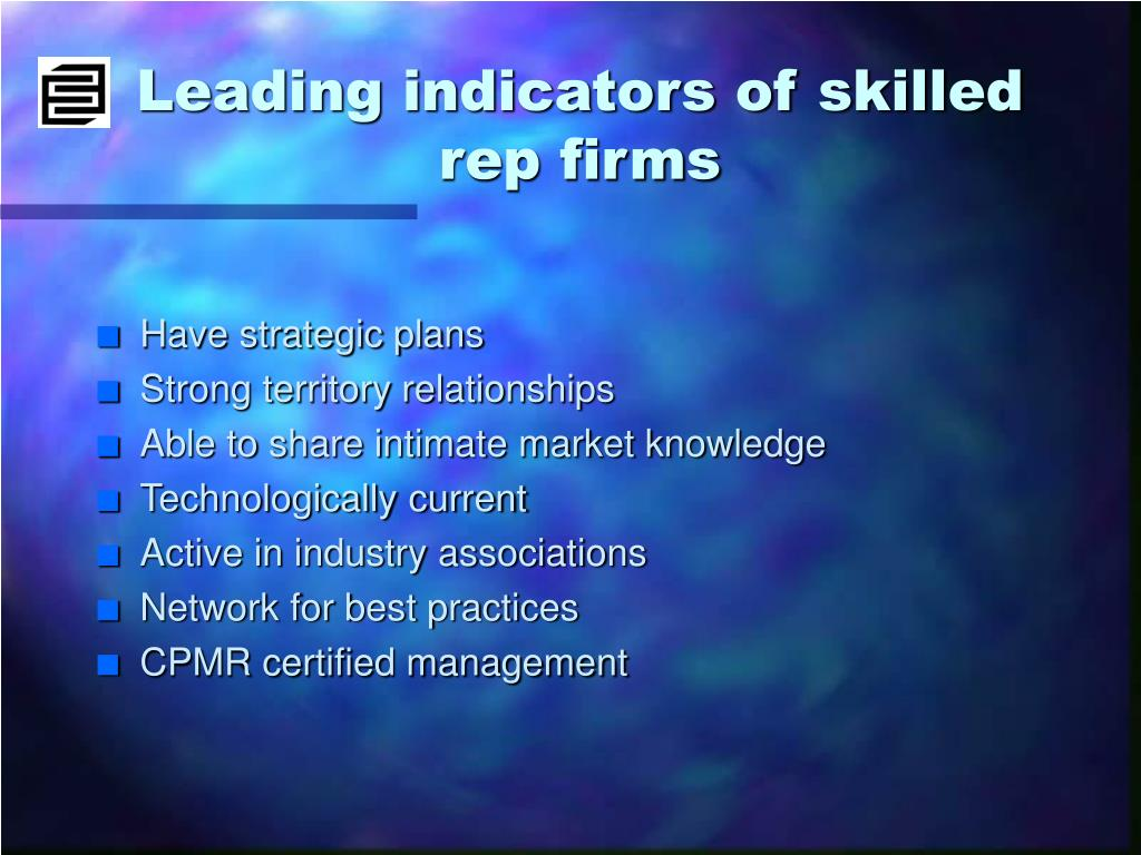 Leading indicators of skilled rep firms