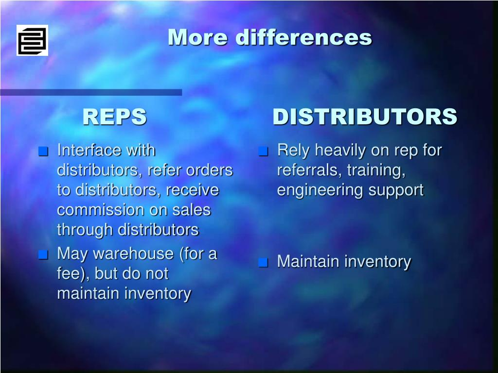 Interface with distributors, refer orders to distributors, receive commission on sales through distributors