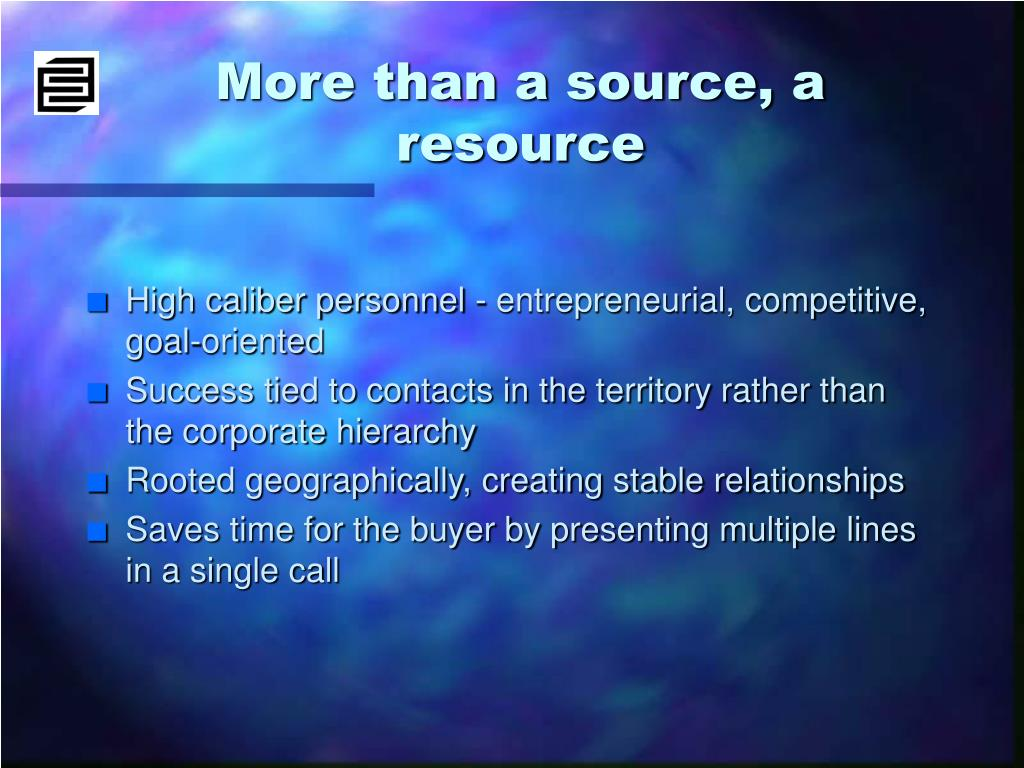 More than a source, a resource