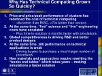 why has technical computing grown so quickly