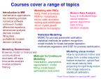 courses cover a range of topics