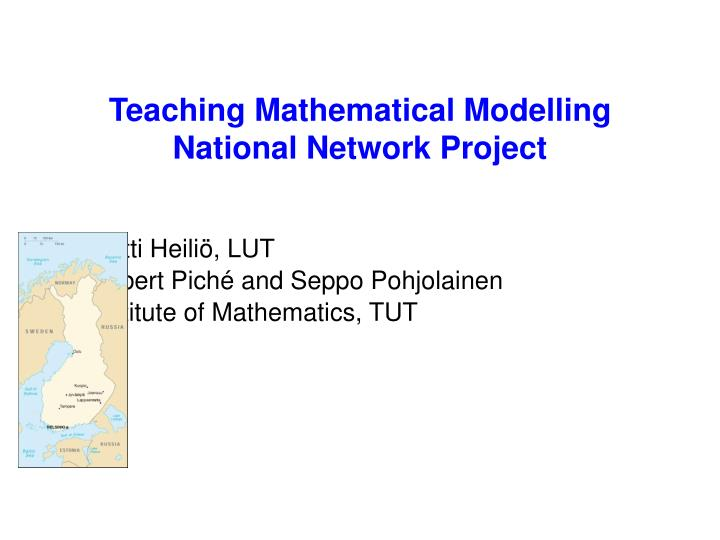 teaching mathematical modelling national network project n.