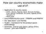 how can country economists make use of it