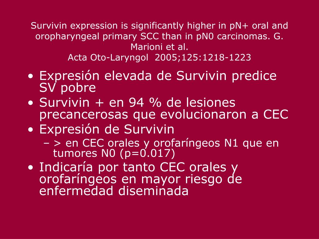 Survivin expression is significantly higher in pN+ oral and oropharyngeal primary SCC than in pN0 carcinomas. G. Marioni et al.