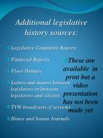 additional legislative history sources