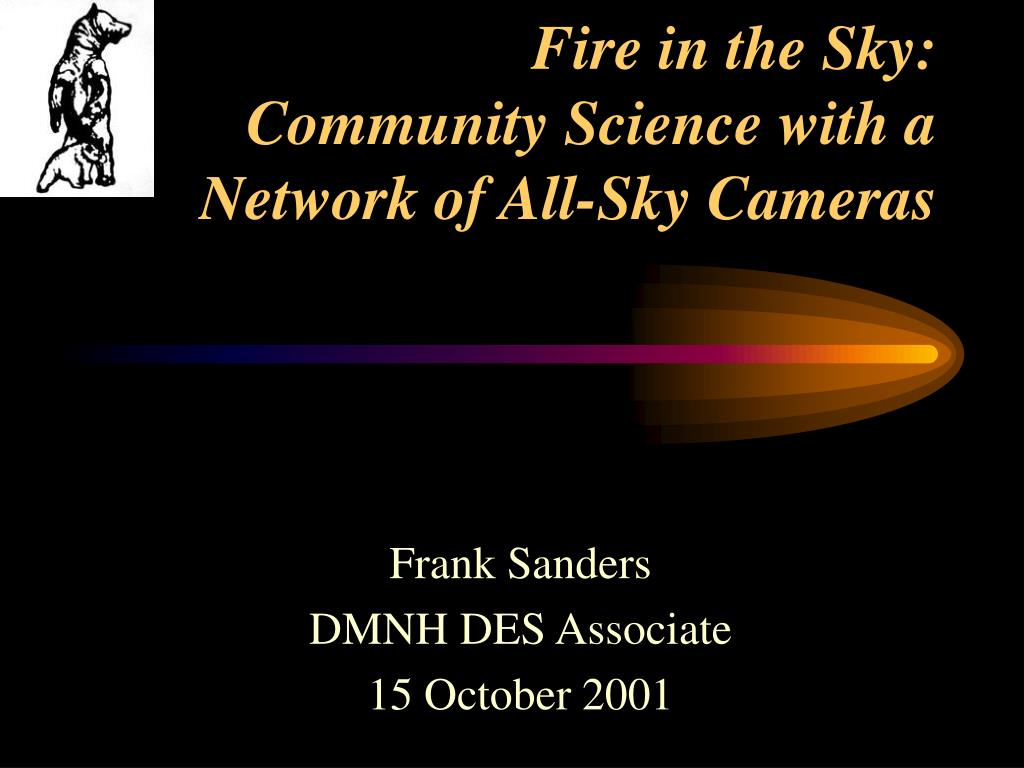 fire in the sky community science with a network of all sky cameras l.