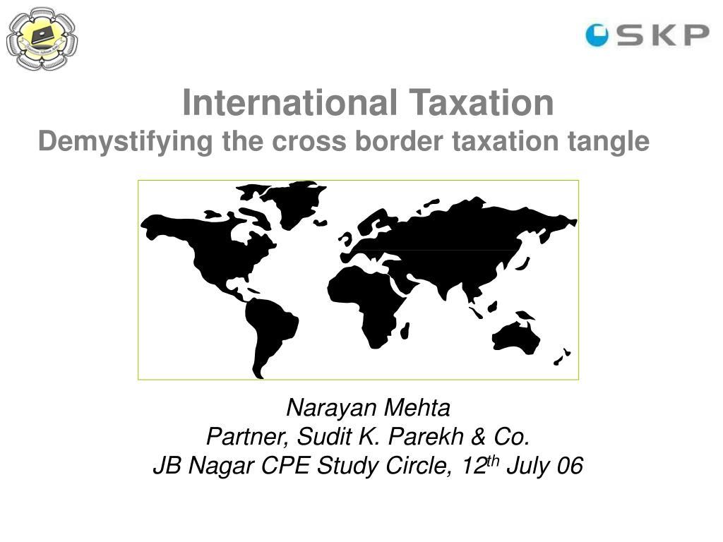 international taxation demystifying the cross border taxation tangle l.