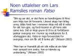 noen uttalelser om lars ramslies roman fatso15