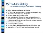 method counseling individualized dialogue covering the following