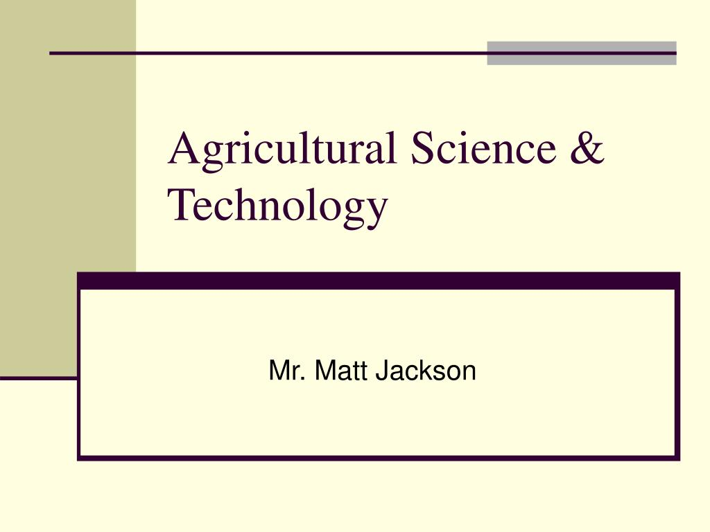 agricultural science technology l.