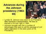 advances during the johnson presidency 1963 69