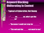keyword blocking obliterating in context