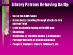 library patrons behaving badly