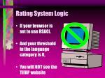 rating system logic